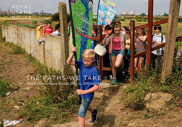 Cover of The Paths We Take publication by Royal Opera House Bridge